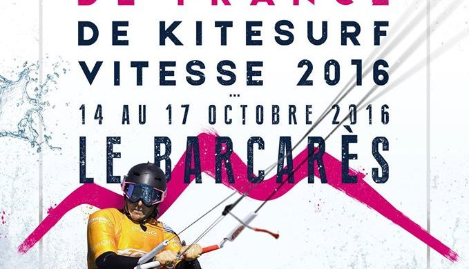 OPEN KITE SUD DE FRANCE | 14-17 OCTOBRE 2016 port Barcarès | CHAMPIONNAT DE FRANCE DE KITESURF SPEED