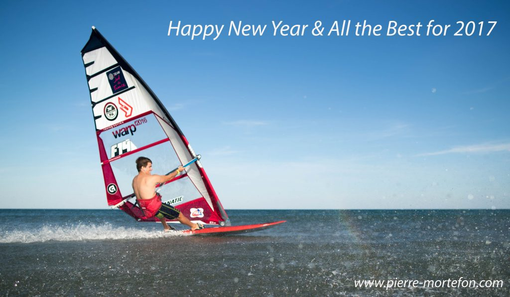Happy New Year Mortefon pierre Windsurf | Happy New Year & All the Best for 2017 | Le Blog Surfone